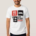 Eat Sleep Bridge Tee Shirt