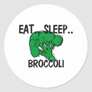 Eat Sleep BROCCOLI Round Sticker