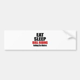 EAT SLEEP BULL RIDING CAR BUMPER STICKER