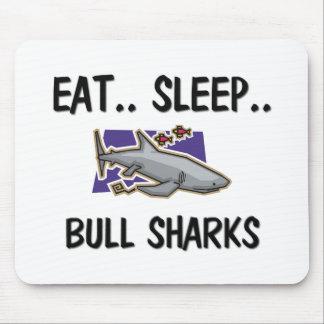 Eat Sleep BULL SHARKS Mouse Pads