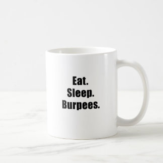 Eat Sleep Burpees Coffee Mug