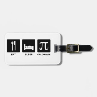 Eat Sleep Calculate Travel Bag Tags