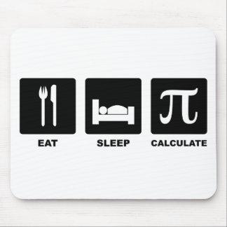 Eat Sleep Calculate Mousepads