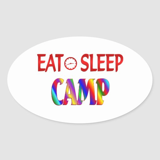 Eat Sleep Camp Oval Sticker