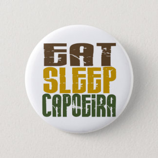 Eat Sleep Capoeira 1 Button