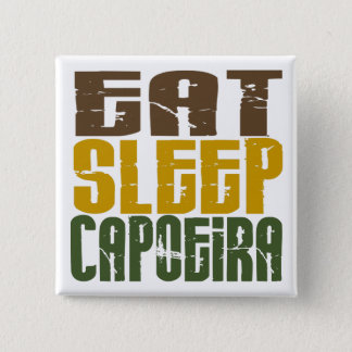 Eat Sleep Capoeira 1 Pinback Button