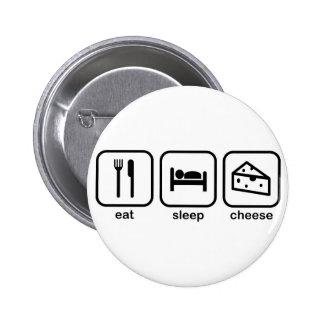 Eat Sleep Cheese 2 Inch Round Button