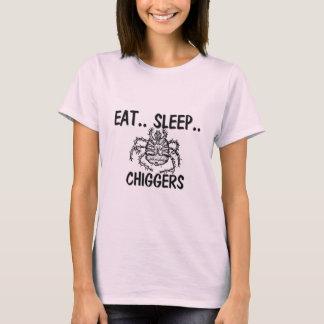 Eat Sleep CHIGGERS T-Shirt
