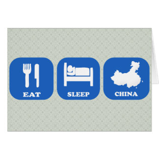 Eat Sleep China Greeting Card