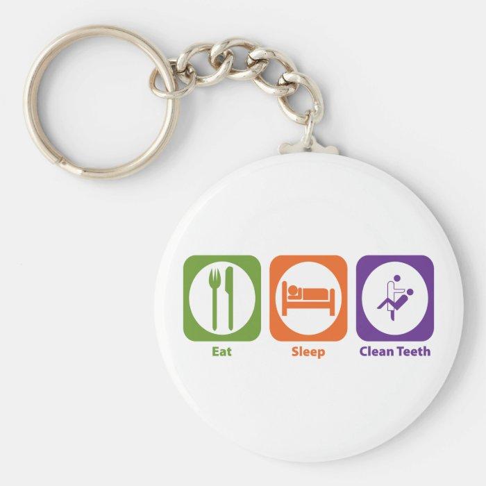 Eat Sleep Clean Teeth Keychain