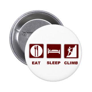 Eat Sleep Climb T-shirt and gift design Button