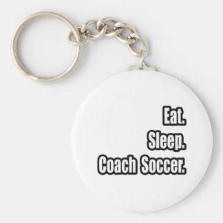 Eat. Sleep. Coach Soccer. Keychain