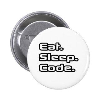 Eat. Sleep. Code. Pinback Button