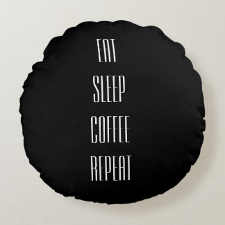 EAT SLEEP COFFEE REPEAT... Pillow