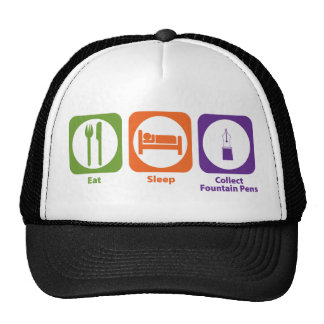 Eat Sleep Collect Fountain Pens Trucker Hat