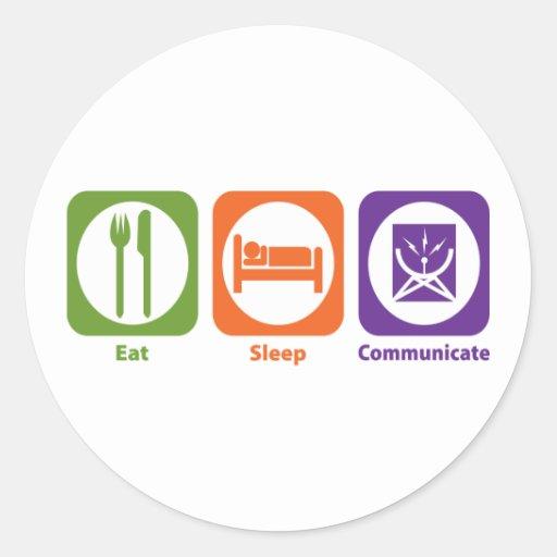Eat Sleep Communicate Stickers