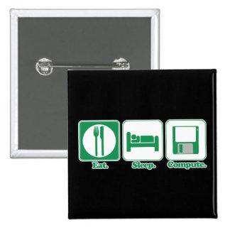 eat sleep computer (green) pin