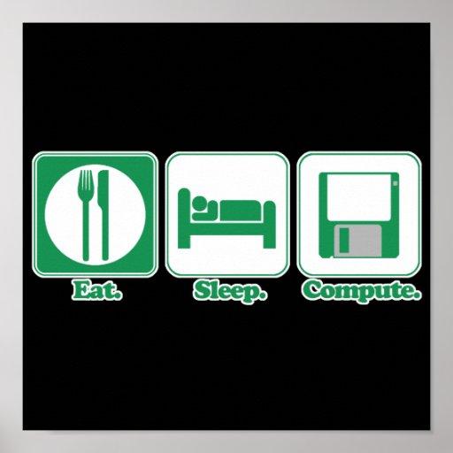 eat sleep computer (green) posters