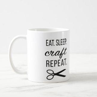 Eat. Sleep. Craft. Repeat. Coffee and More Coffee Mug