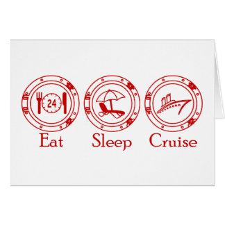 Eat Sleep Cruise Greeting Card