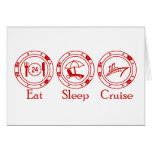 Eat Sleep Cruise Greeting Card