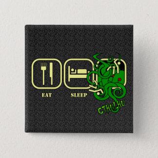 Eat - Sleep - Cthulhu Button