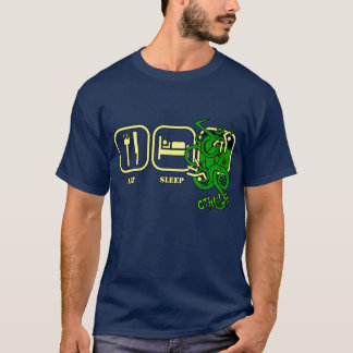 Eat - Sleep - Cthulhu T-Shirt