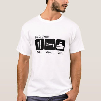 Eat, Sleep, Curl T-Shirt