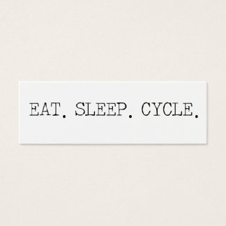 Eat Sleep Cycle Mini Business Card