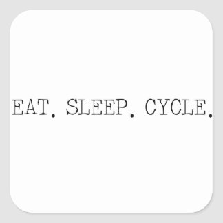 Eat Sleep Cycle Square Sticker