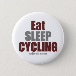 Eat Sleep Cycling Pinback Button