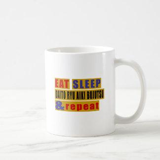 EAT SLEEP DAITO RYU AIKI BUJUTSU AND REPEAT COFFEE MUG