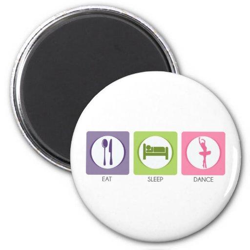 Eat Sleep Dance! 2 Inch Round Magnet