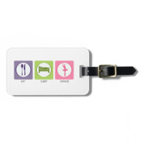 Eat Sleep Dance! Bag Tag