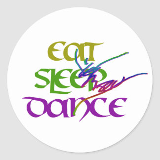 EAT SLEEP DANCE CLASSIC ROUND STICKER