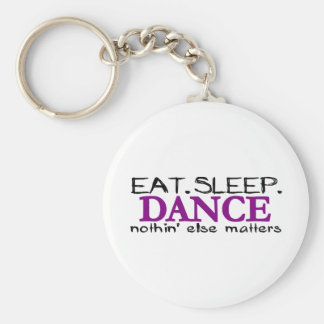 Eat Sleep Dance Keychain