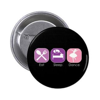 Eat Sleep Dance Pinback Button