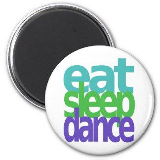 eat sleep dance refrigerator magnet