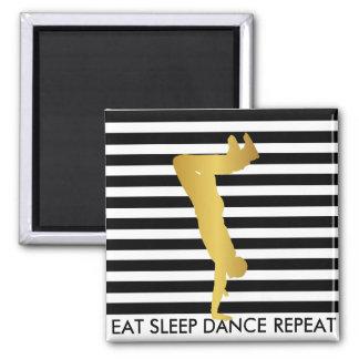 Eat Sleep Dance Repeat Black Stripes Break Hip Hop 2 Inch Square Magnet