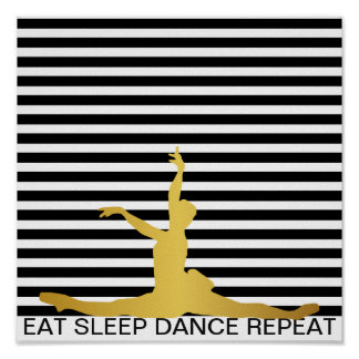 Eat Sleep Dance Repeat Black Stripes Classic Ball Poster