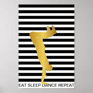 Eat Sleep Dance Repeat Black Stripes Modern Poster