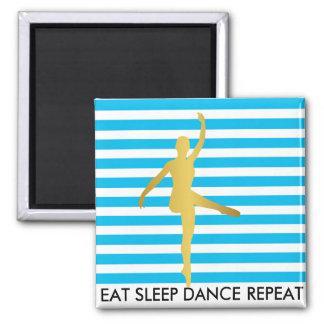 Eat Sleep Dance Repeat Blue Stripes Break Ballet 2 Inch Square Magnet