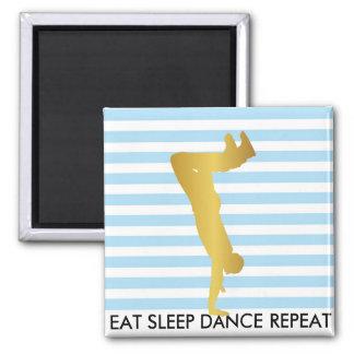 Eat Sleep Dance Repeat Blue Stripes Break Hip 2 Inch Square Magnet