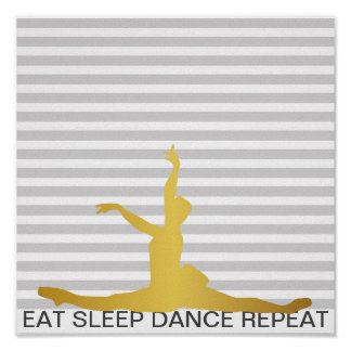 Eat Sleep Dance Repeat Gray Stripes Classic Ball Poster
