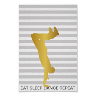 Eat Sleep Dance Repeat Gray Stripes Modern Poster
