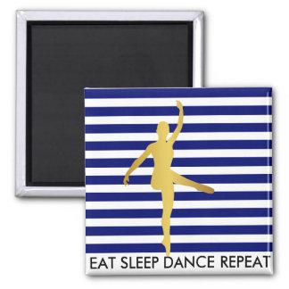 Eat Sleep Dance Repeat Marine Stripes Break Ballet 2 Inch Square Magnet