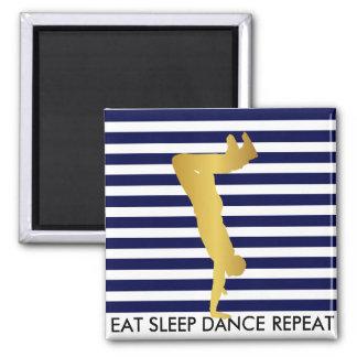 Eat Sleep Dance Repeat Marine Stripes Break Hip 2 Inch Square Magnet
