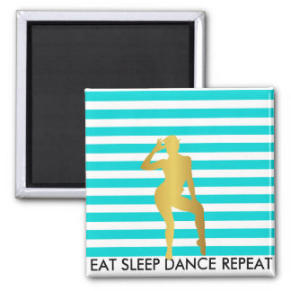 Eat Sleep Dance Repeat Mint Stripes Ballerine Magnet