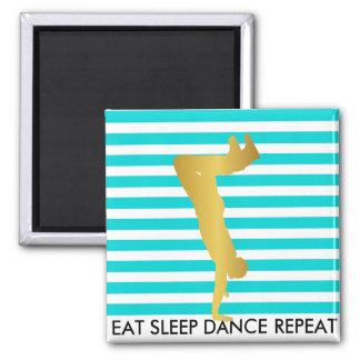 Eat Sleep Dance Repeat Mint Stripes Break Hip Hop 2 Inch Square Magnet
