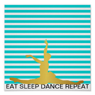 Eat Sleep Dance Repeat Mint Stripes Classic Ball Poster